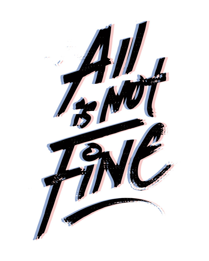 ALL IS NOT FINE -2017 combo